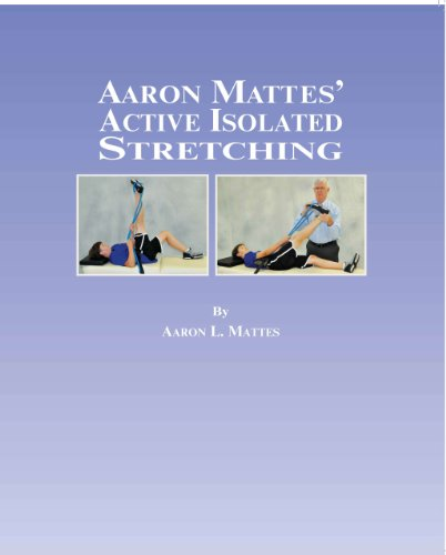 Aaron Mattes' Active Isolated Stretching by Aaron L. Mattes (2012-11-01) par Aaron L. Mattes