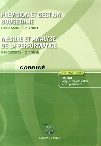 Prévision et gestion budgétaire : Mesure et analyse de la performance - Corrigé- Processus 9 du BTS CGO 2e année, Cas pratiques