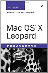Mac OS X Leopard Phrasebook (Developer's Library)