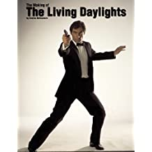 The Making of The Living Daylights by Charles Helfenstein (2012-10-05)