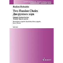 Two Russian Choirs: gemischter Chor a cappella. Partitur. (Schott Kammerchor)