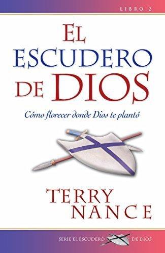 El Escudero de Dios: Libro II (Spanish Edition) by Terry Nance (2005-08-08) (Escudero De Dios El)