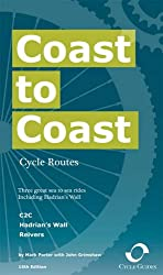 Coast to Coast Cycle Routes: Three Great Sea to Sea Rides Including Hadrian's Wall