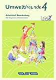 Umweltfreunde - Berlin/Brandenburg - Ausgabe 2016: 4. Schuljahr - Arbeitsheft Brandenburg: Mit Wegweiser Arbeitstechniken