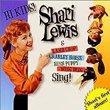 Songtexte von Shari Lewis - Hi Kids!