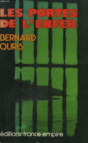 Les portes de l'enfer. par QURIS Bernard