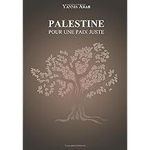 Palestine - Pour une paix juste