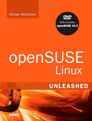 openSUSE Linux Unleashed by Michael McCallister (2007-11-08) par Michael McCallister
