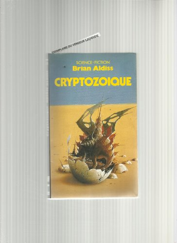 Cryptozoïque par Brian Aldiss