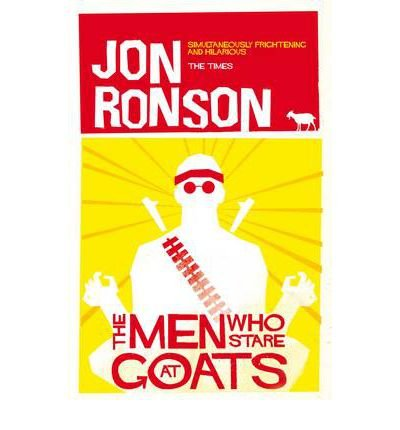 (The Men Who Stare at Goats) By Jon Ronson (Author) Paperback on (Jan , 2012)