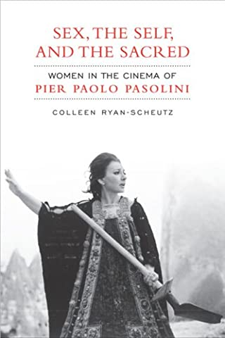 Cinema Au Feminisme - Sex, the Self, and the Sacred: Women