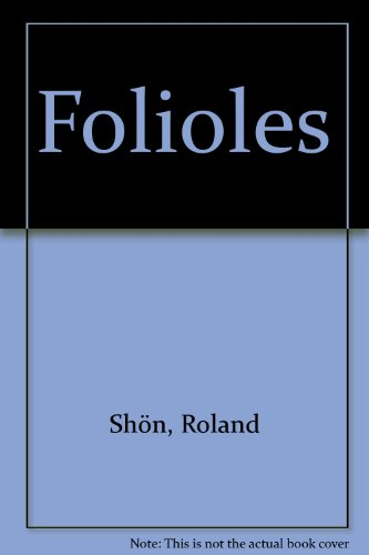 Folioles par Roland Shon