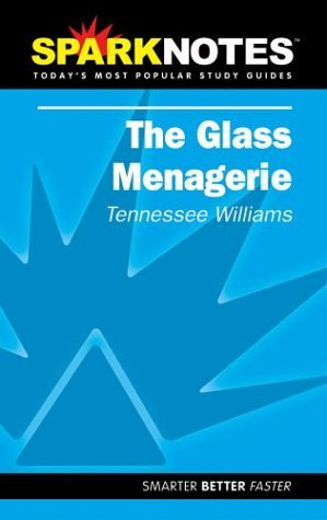 spark-notes-the-glass-menagerie-by-tennessee-williams-2002-07-15