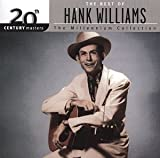 Songtexte von Hank Williams - 20th Century Masters: The Millennium Collection: The Best of Hank Williams