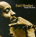 Songtexte von Earl Hooker - Simply the Best