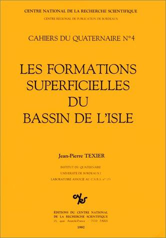 Formations superficielles du bassin de l'Isle par Jean-Pierre Texier