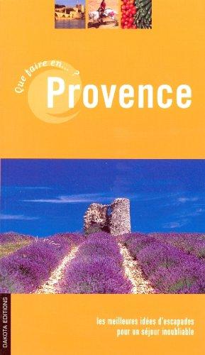 QUE FAIRE EN PROVENCE 06