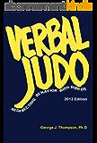 Verbal Judo: Redirecting Behavior with Words (English Edition)