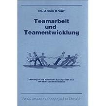 Teamarbeit und Teamentwicklung