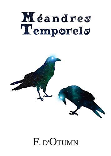 Méandres Temporels par [F. D'Otumn]