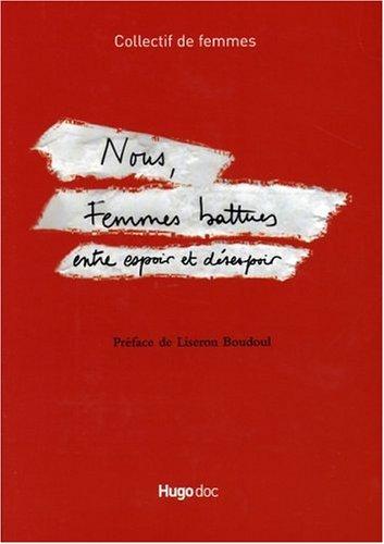 NOUS FEMMES BATTUES par COLLECTIF DE FEMMES