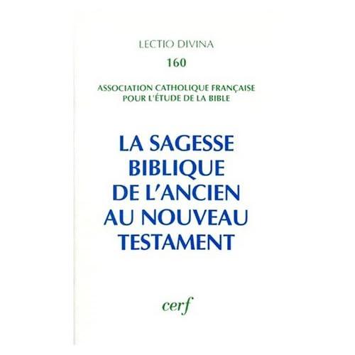 La Sagesse biblique de l'Ancien au Nouveau Testament