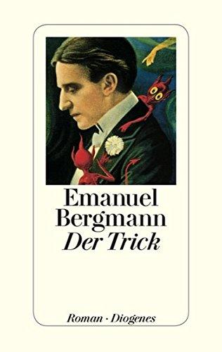 Buchseite und Rezensionen zu 'Der Trick' von Emanuel Bergmann