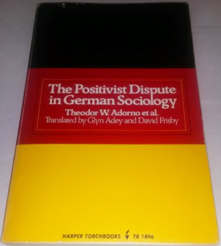 The Positivist dispute in German sociology