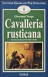 eBook Gratis da Scaricare Cavalleria rusticana Livello intermedio (PDF,EPUB,MOBI) Online Italiano
