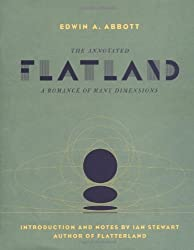 The Annotated Flatland: A Romance Of Many Dimensions by Ian Stewart (2001-12-30)