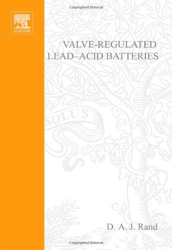 Valve-Regulated Lead-Acid Batteries (English Edition) Valve-regulated Lead