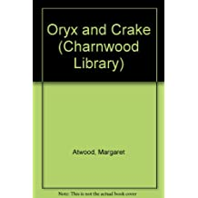 Oryx and Crake (Charnwood Library)