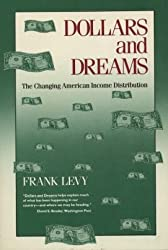 Dollars and Dreams: Changing American Income Distribution