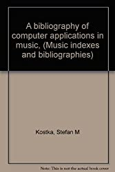 Bibliography of Computer Applications in Music