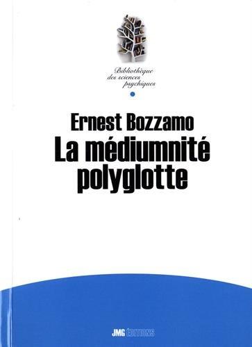 La médiumnité polyglotte (Xénoglossie)