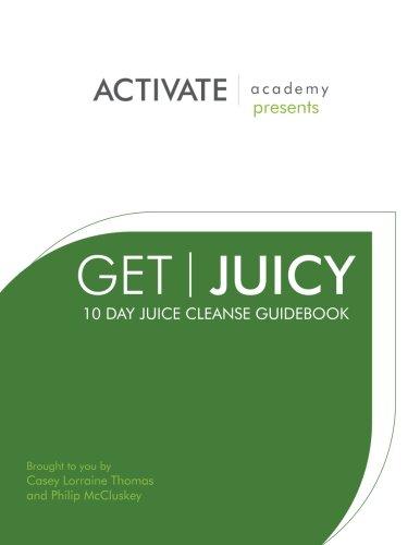 get-juicy-10-day-juice-cleanse-guidebook