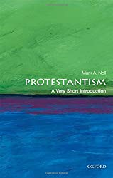 Protestantism: A Very Short Introduction (Very Short Introductions)
