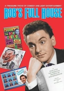 Bob's Full House: A Peek into the Personal Archive of Bob Monkhouse