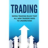 Trading: Investing: Swing Trading For Beginners (Swing Trading Stocks Financial Planning) (Money Management Trading Finance) (English Edition)
