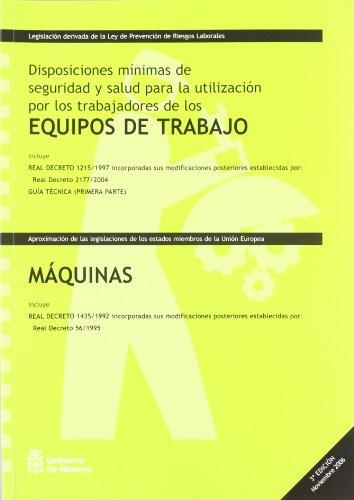 Equipos de trabajo/maquinas - disposiciones minimas de seguridad y l por Aa.Vv.