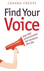 Find Your Voice: Transform your voice for personal and professional success