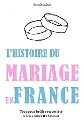 L'Histoire du mariage en France - Tout pour briller en société