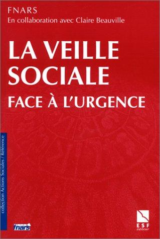 La Veille sociale face à l'urgence par Fnars