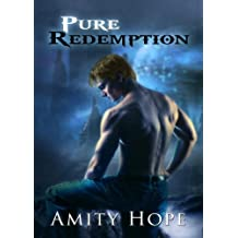 Pure Redemption (Tainted Legacy Book 2)