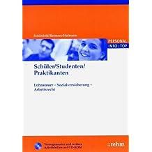Schüler/Studenten/Praktikanten: Lohnsteuer - Sozialversicherung - Arbeitsrecht