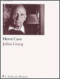 Julien Gracq par Hervé Carn