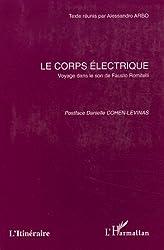 Le corps électrique : Voyage dans le son de Fausto Romitelli
