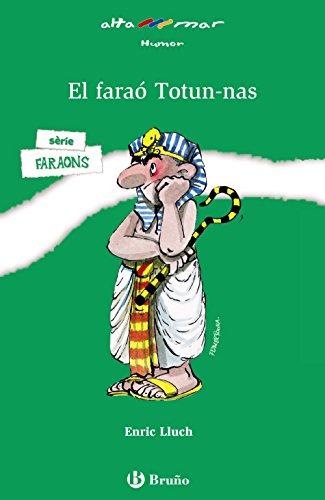 El faraó Totun-nas (Catalá - A Partir De 10 Anys - Altamar) por Enric Lluch