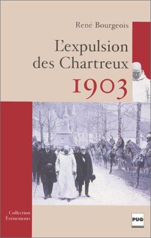 1903, l'expulsion des Chartreux