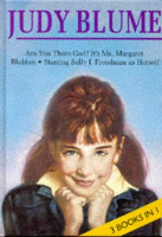 "Judy Blume: ""Are You There God? It's Me, Margaret"", ""Starring Sally J.Freedman as Herself"", ""Blubber"" v. 2"